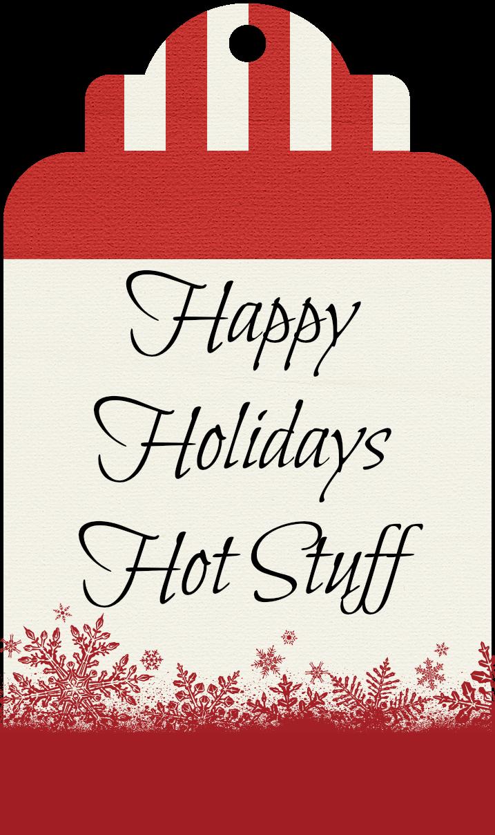 Happy Holidays Hot Stuff Tag